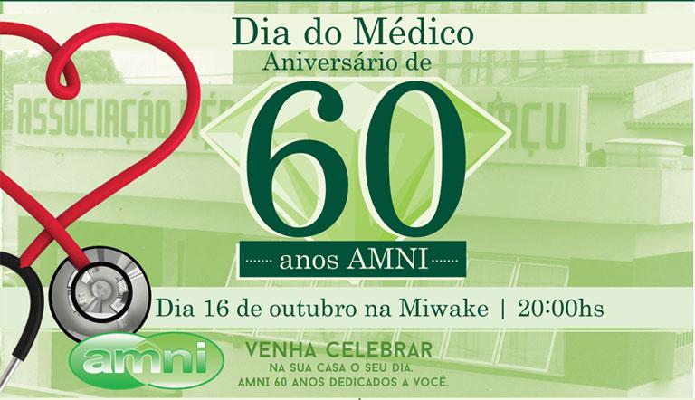 Dia do médico comemoração de 60 anos AMNI